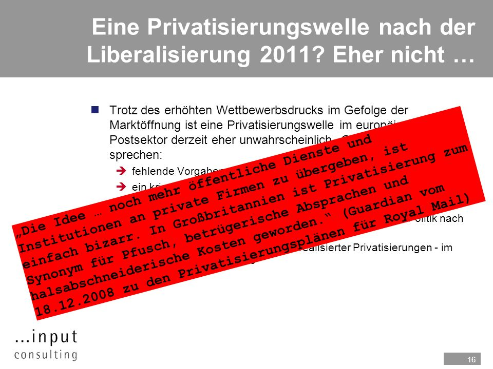 Eine Privatisierungswelle nach der Liberalisierung 2011 Eher nicht …