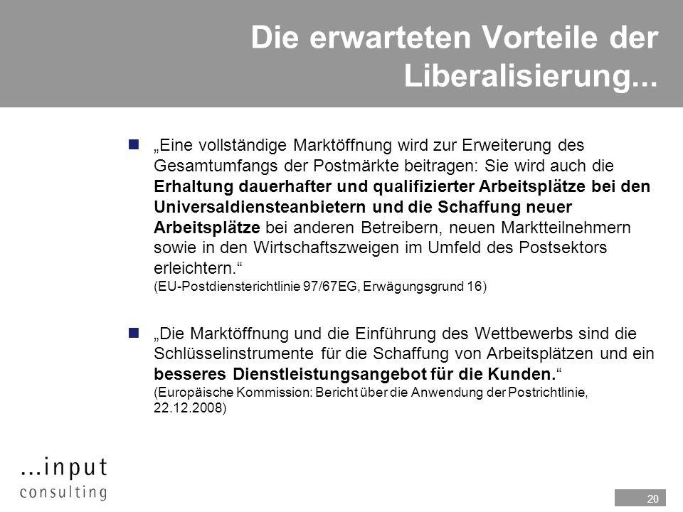 Die erwarteten Vorteile der Liberalisierung...