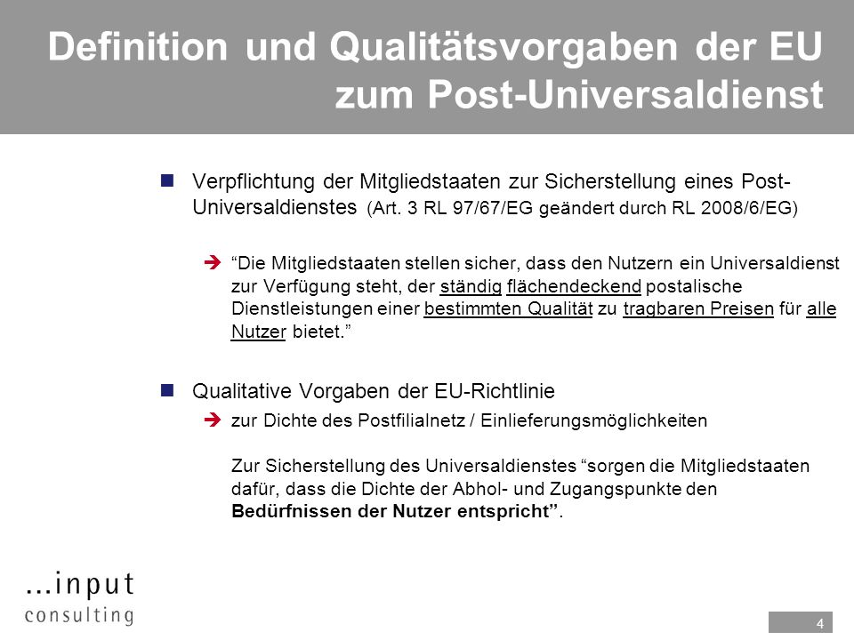 Definition und Qualitätsvorgaben der EU zum Post-Universaldienst