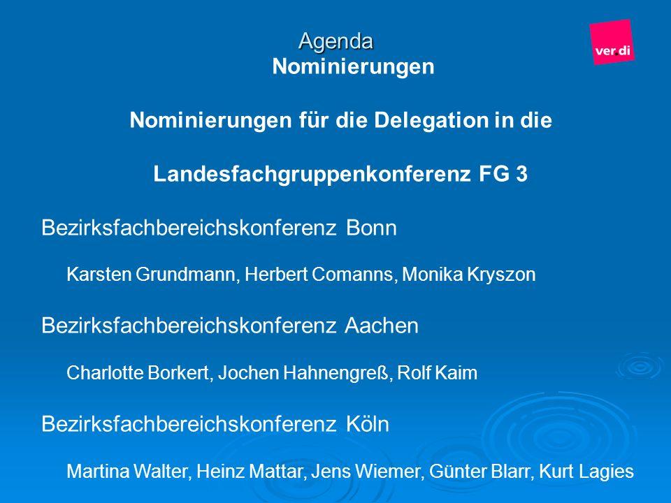 Nominierungen für die Delegation in die