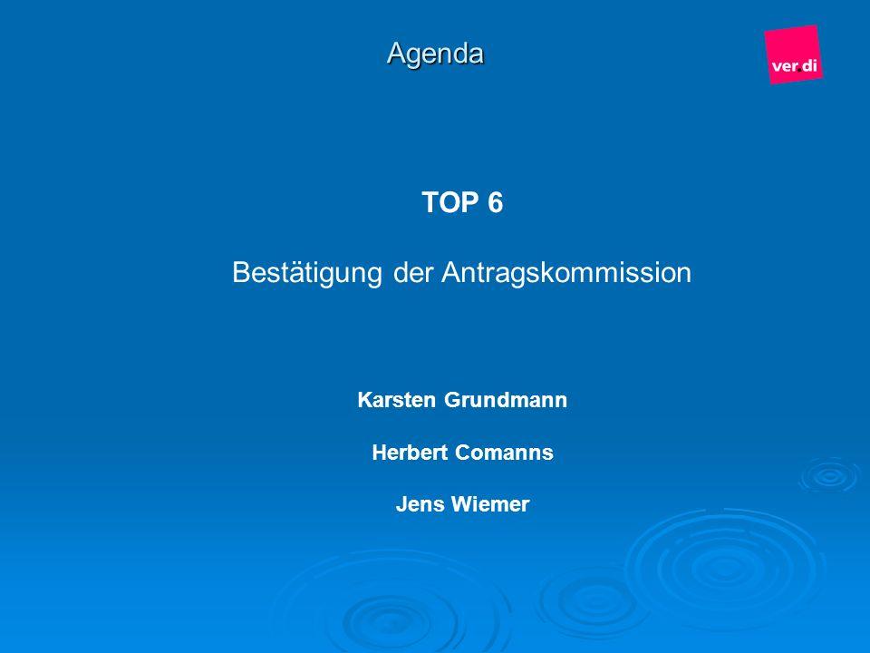 Bestätigung der Antragskommission