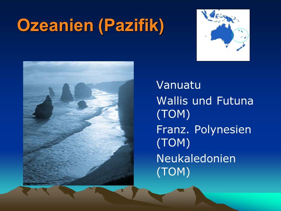 Ozeanien (Pazifik) Vanuatu Wallis und Futuna (TOM)