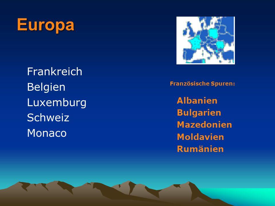 Europa Frankreich Belgien Luxemburg Schweiz Monaco Bulgarien