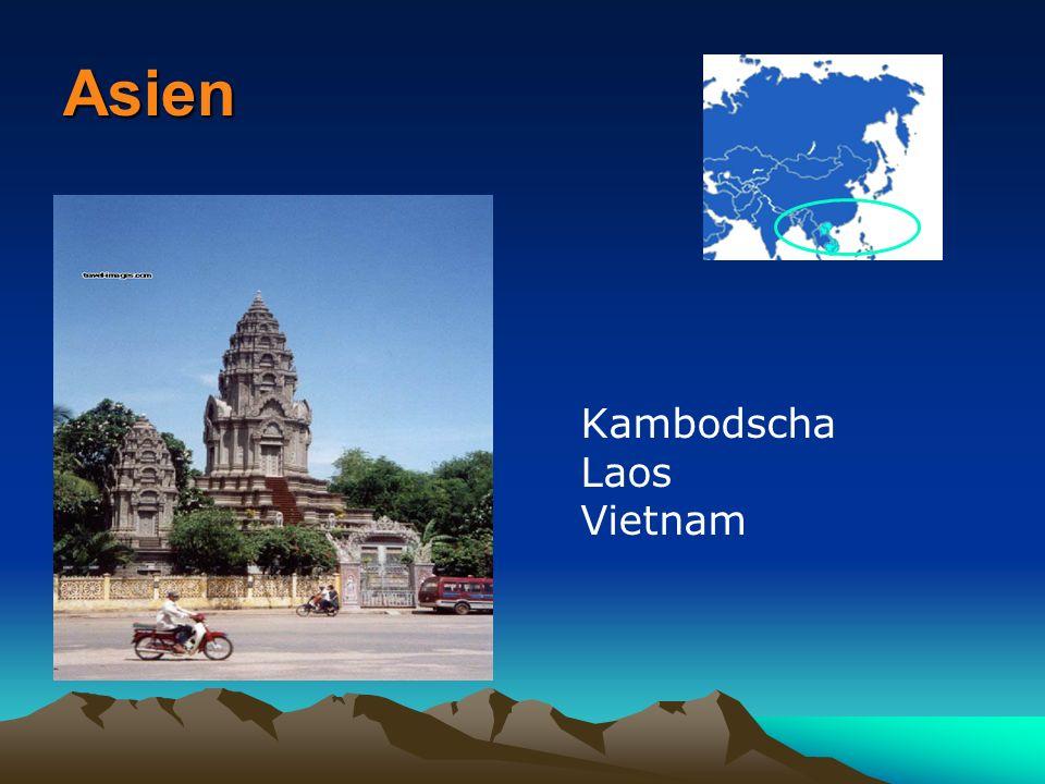Asien Kambodscha Laos Vietnam