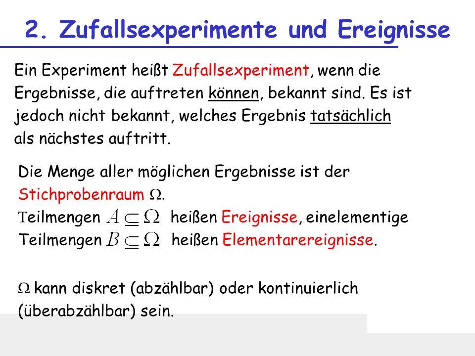 2. Zufallsexperimente und Ereignisse