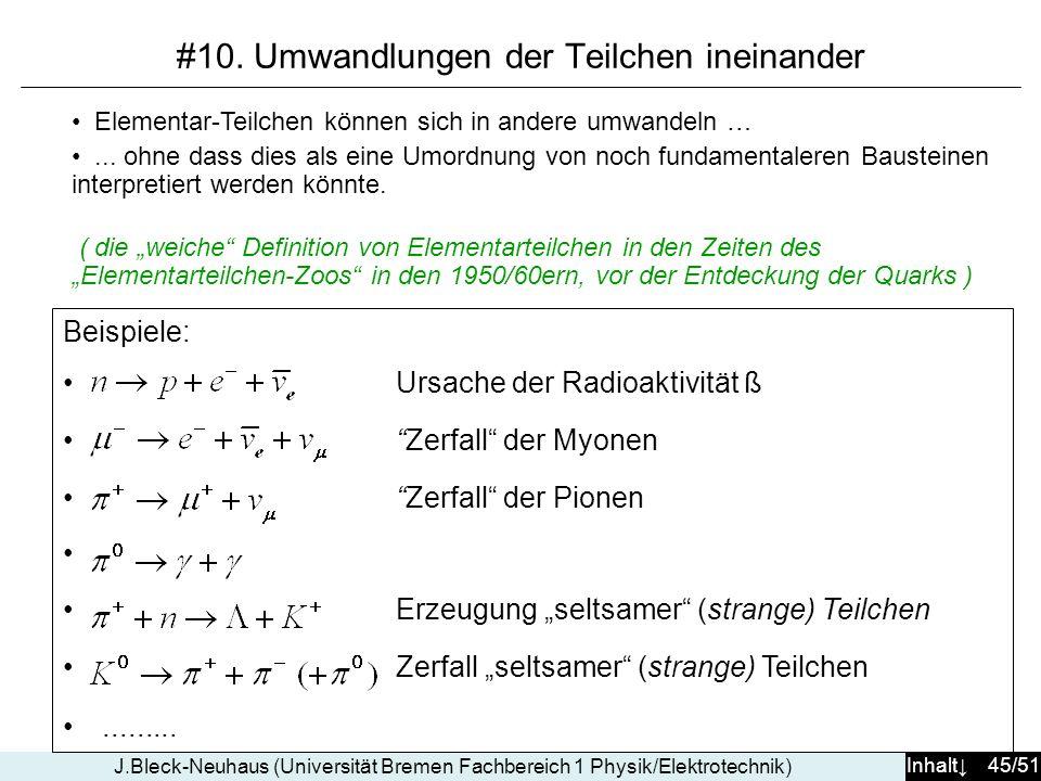 #10. Umwandlungen der Teilchen ineinander