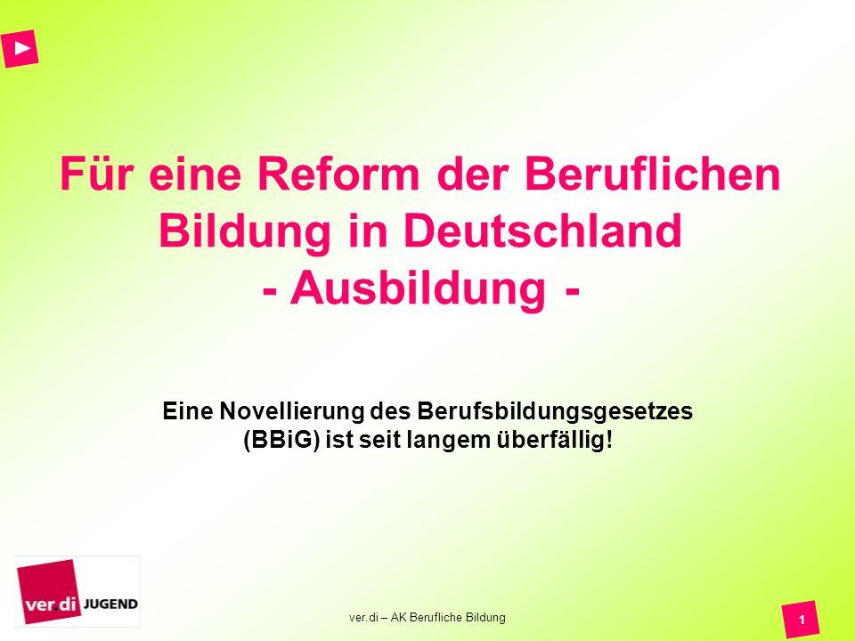 Für eine Reform der Beruflichen Bildung in Deutschland - Ausbildung -
