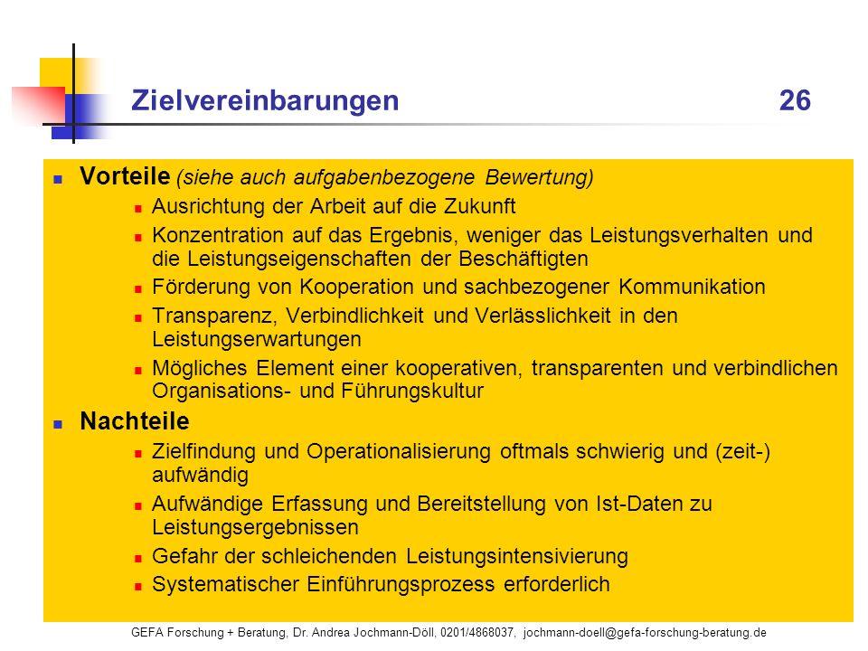 Zielvereinbarungen 26 Vorteile (siehe auch aufgabenbezogene Bewertung)