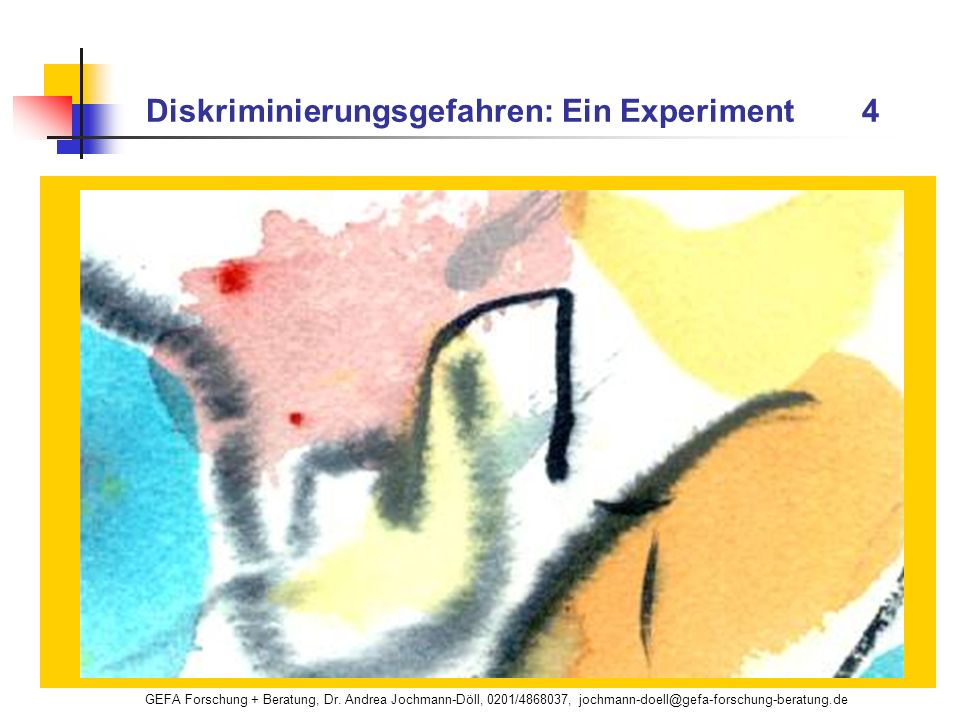 Diskriminierungsgefahren: Ein Experiment 4