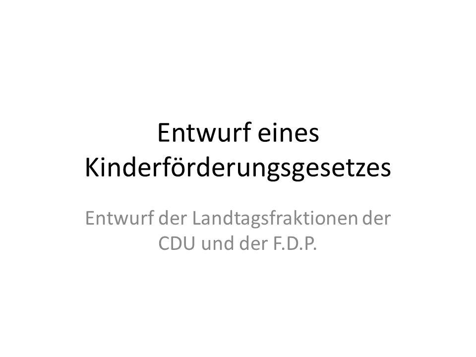 Entwurf eines Kinderförderungsgesetzes