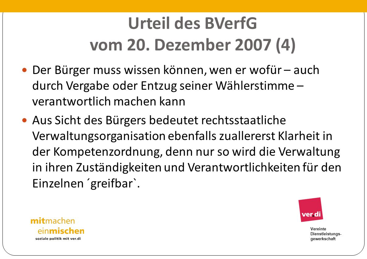 Urteil des BVerfG vom 20. Dezember 2007 (4)