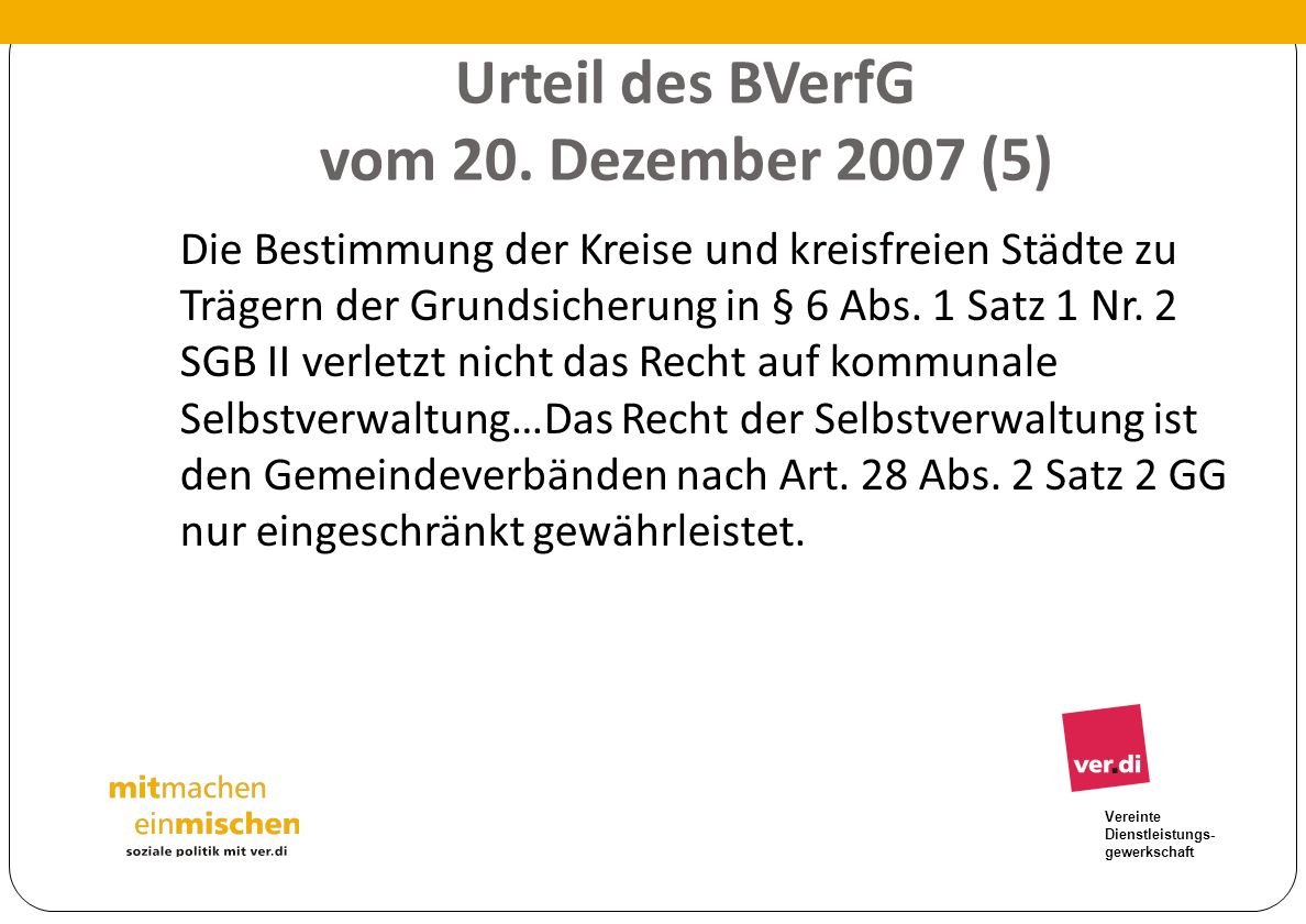 Urteil des BVerfG vom 20. Dezember 2007 (5)