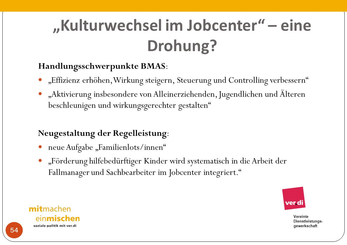 """""""Kulturwechsel im Jobcenter – eine Drohung"""