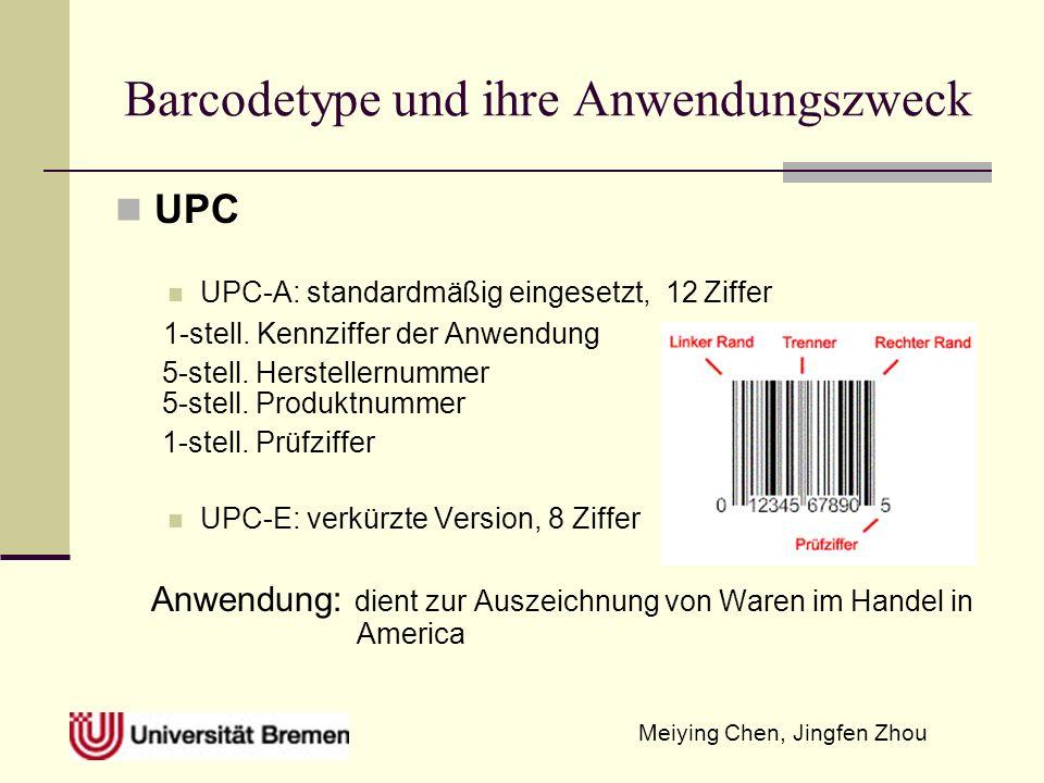 Barcodetype und ihre Anwendungszweck