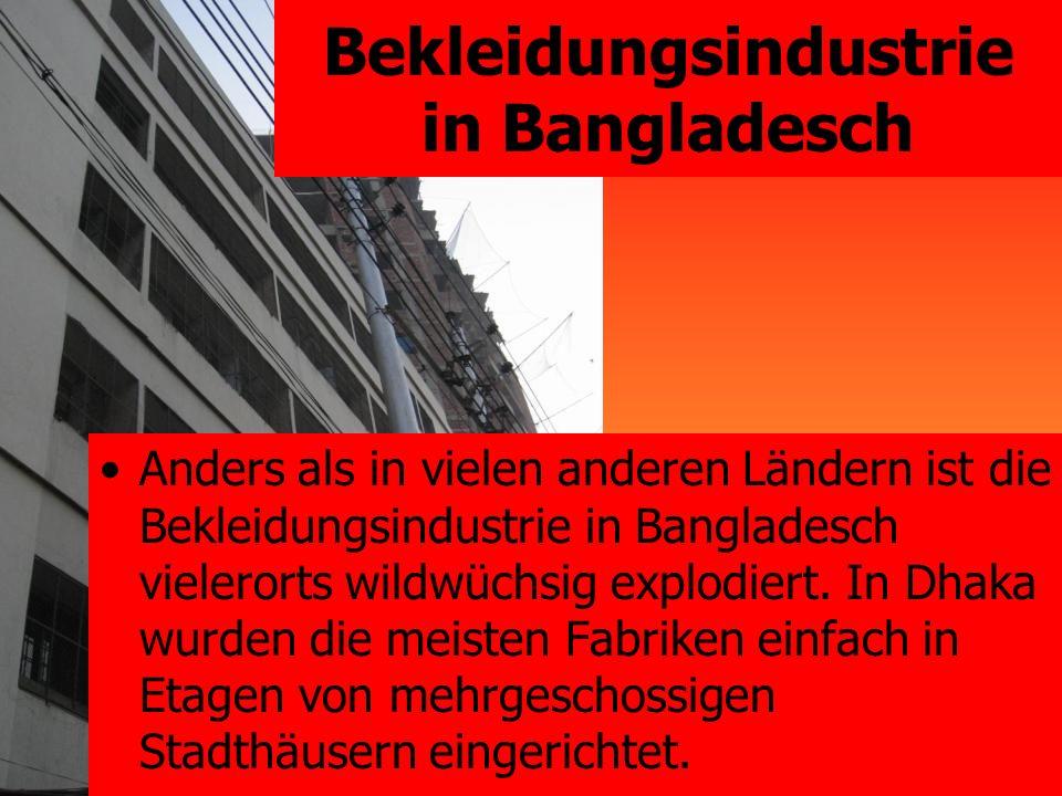 Bekleidungsindustrie in Bangladesch