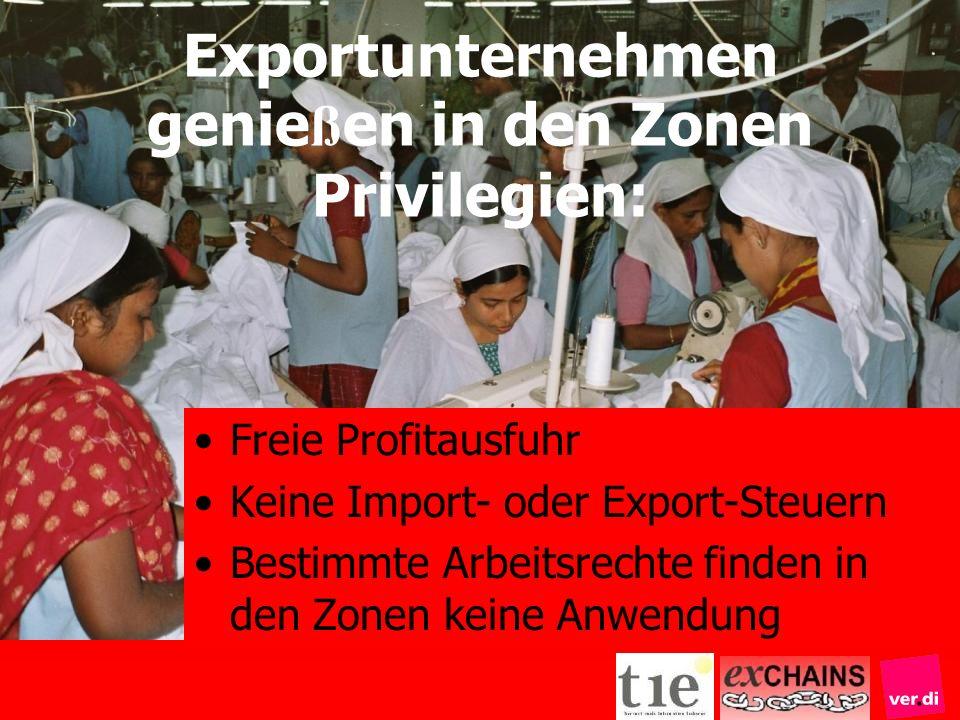 Exportunternehmen genießen in den Zonen Privilegien: