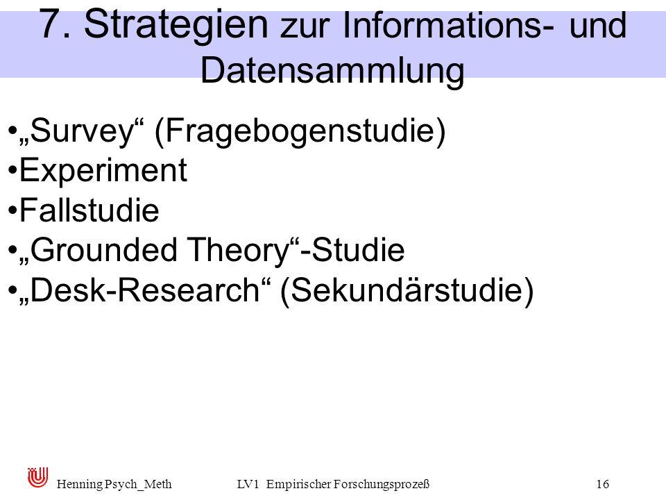 7. Strategien zur Informations- und Datensammlung