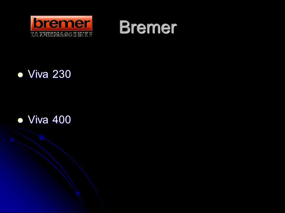Bremer Viva 230 Viva 400