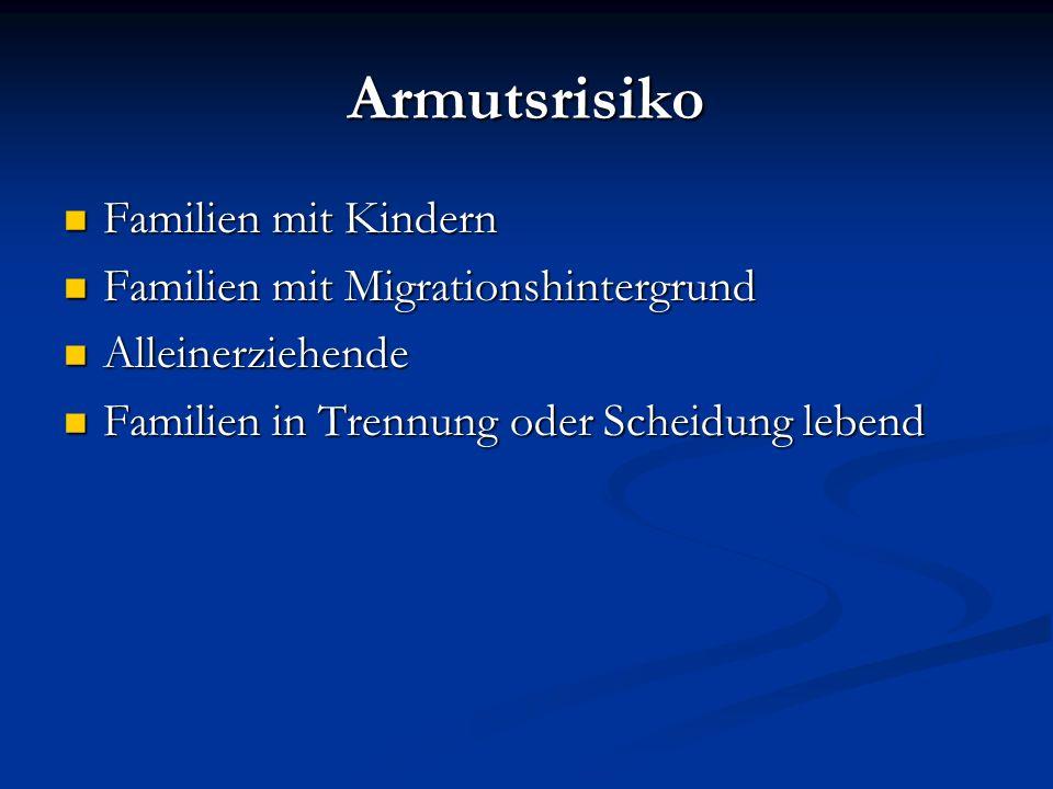 Armutsrisiko Familien mit Kindern Familien mit Migrationshintergrund