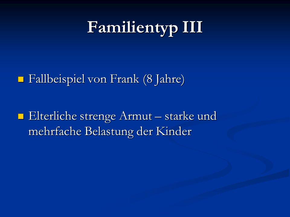 Familientyp III Fallbeispiel von Frank (8 Jahre)