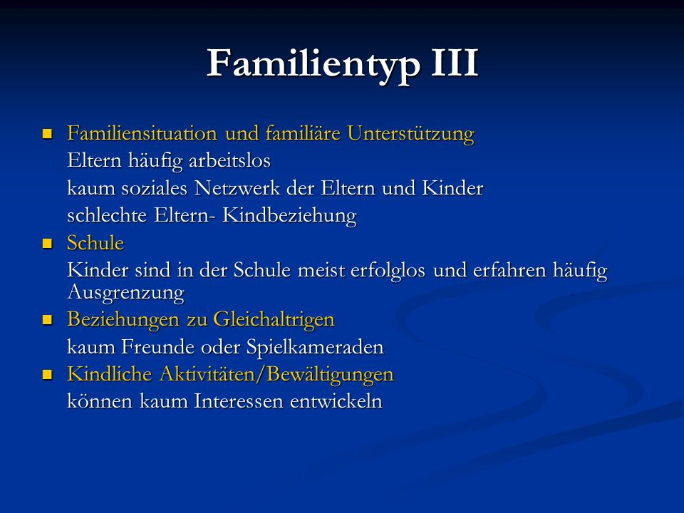 Familientyp III Familiensituation und familiäre Unterstützung