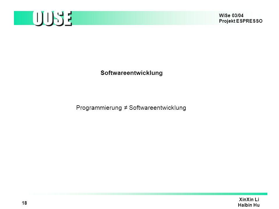 Programmierung ≠ Softwareentwicklung