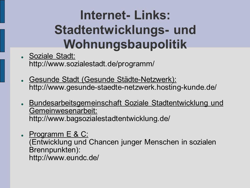 Internet- Links: Stadtentwicklungs- und Wohnungsbaupolitik