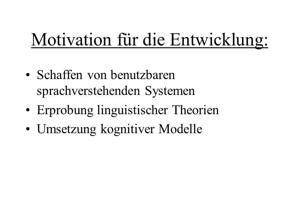 Motivation für die Entwicklung: