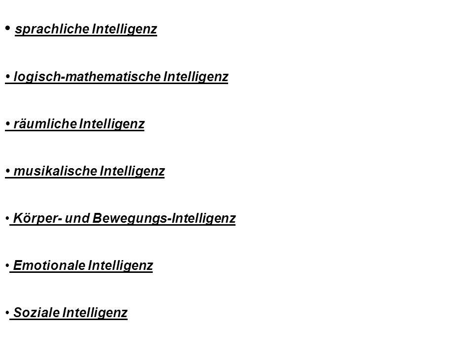 • sprachliche Intelligenz