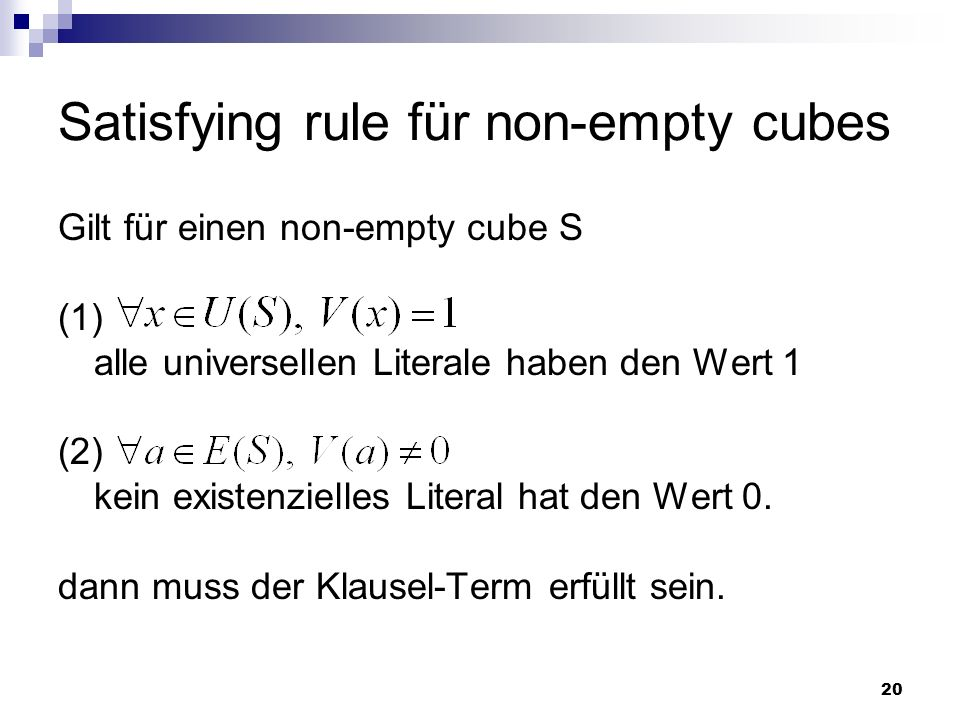 Satisfying rule für non-empty cubes