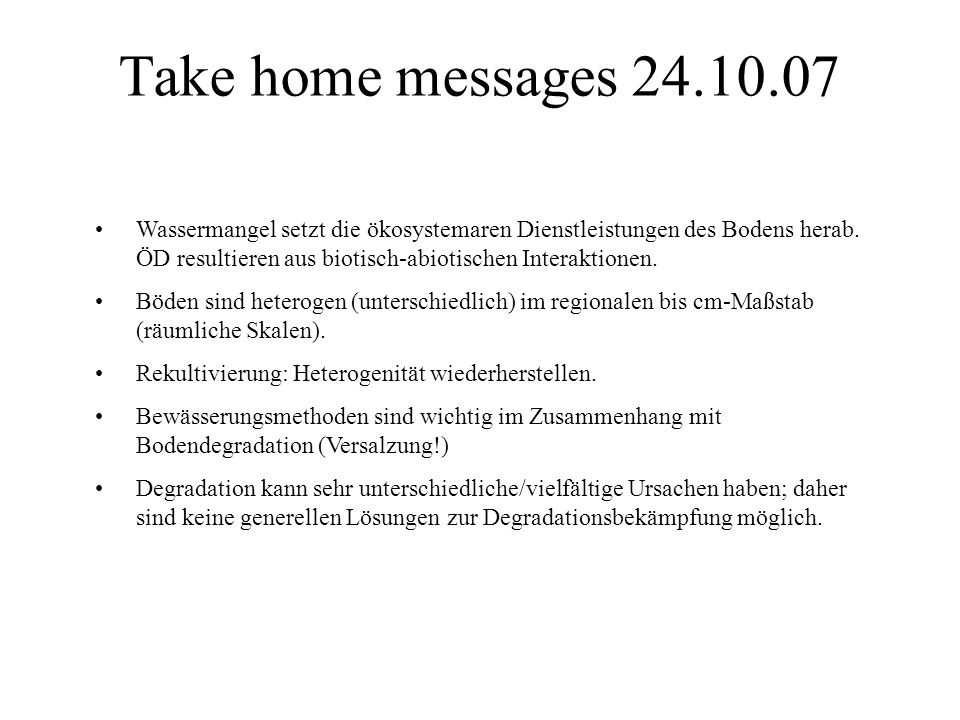 Take home messages 24.10.07