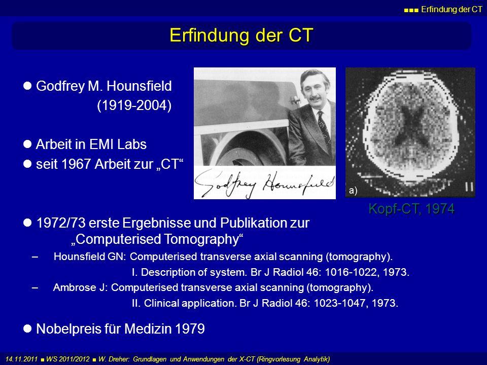 Erfindung der CT Godfrey M. Hounsfield (1919-2004) Arbeit in EMI Labs