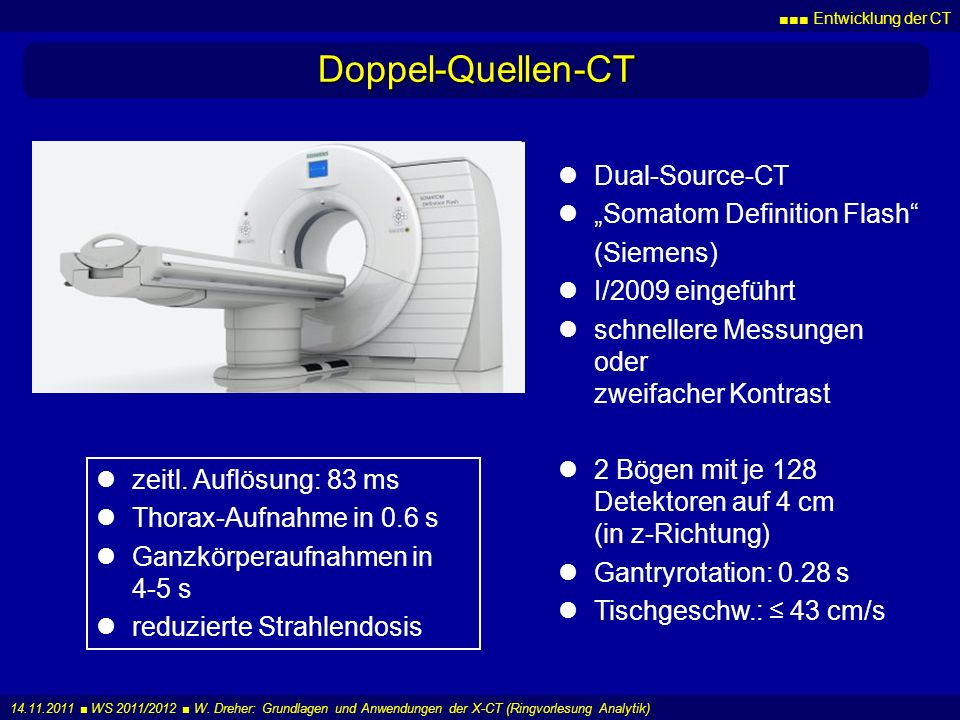 "Doppel-Quellen-CT Dual-Source-CT ""Somatom Definition Flash (Siemens)"