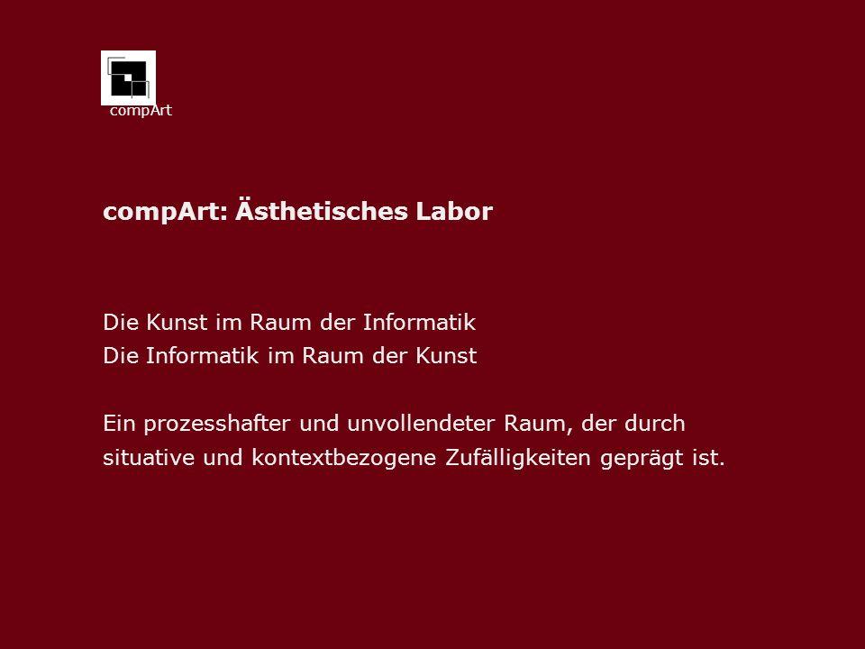 compArt: Ästhetisches Labor