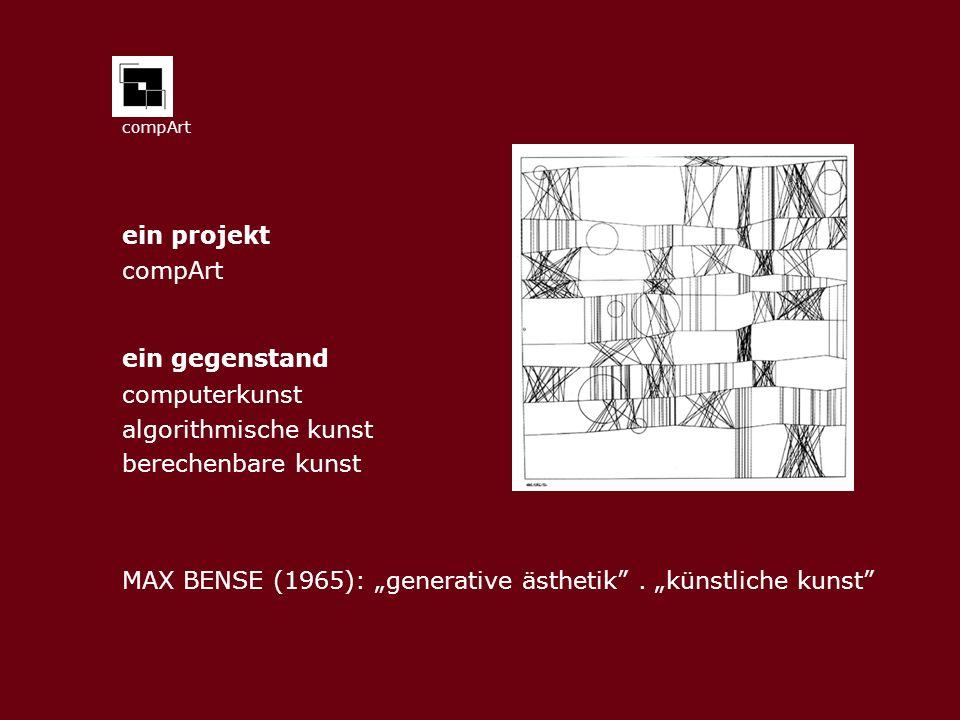 """MAX BENSE (1965): """"generative ästhetik . """"künstliche kunst"""