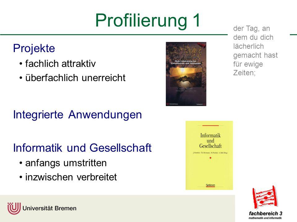 Profilierung 1 Projekte Integrierte Anwendungen