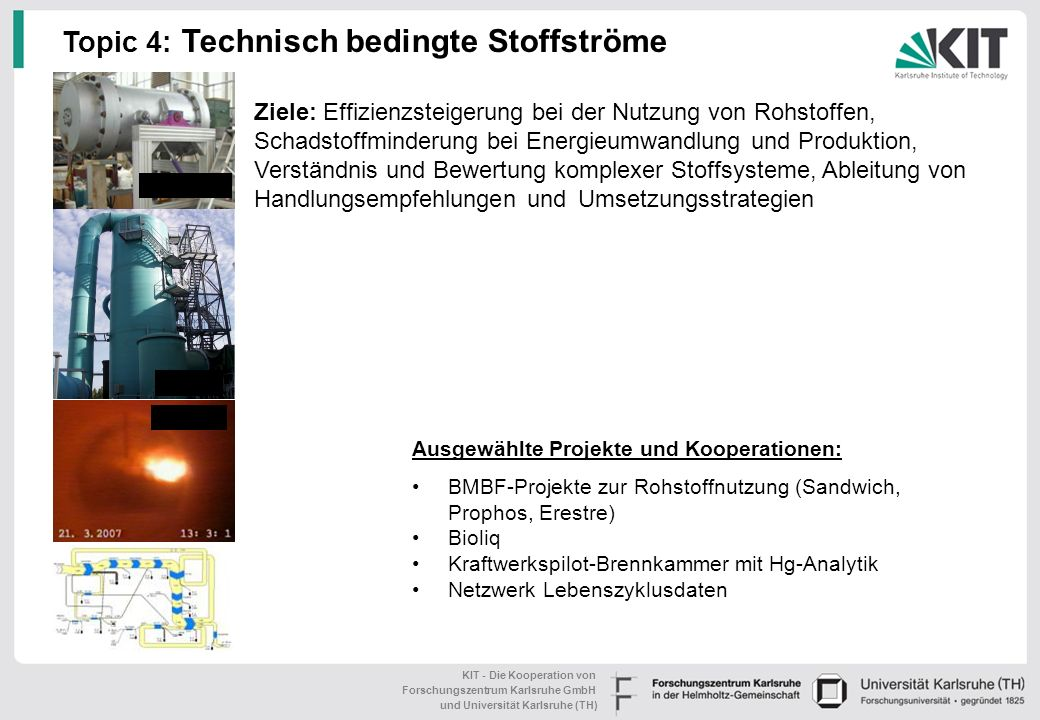 Topic 4: Technisch bedingte Stoffströme