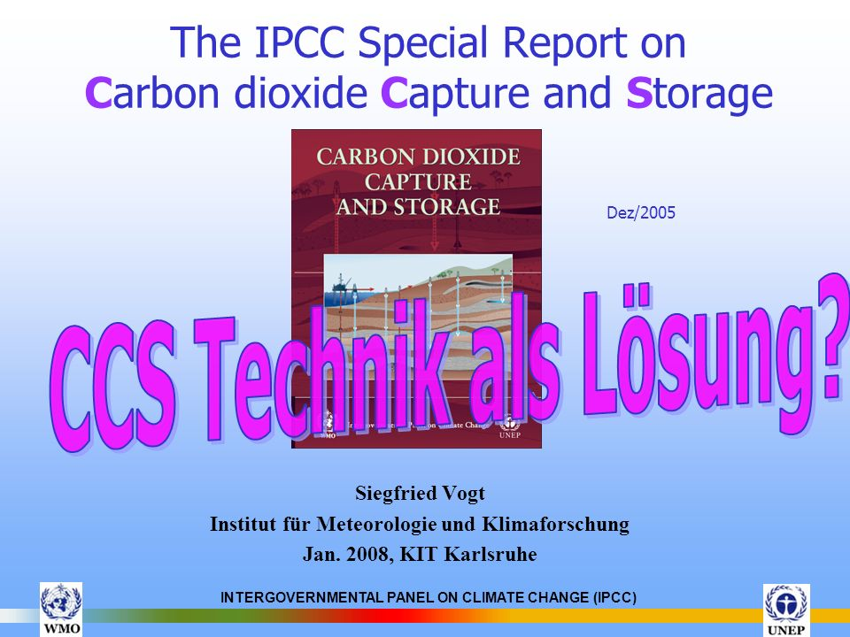 The IPCC Special Report on Carbon dioxide Capture and Storage Dez/2005
