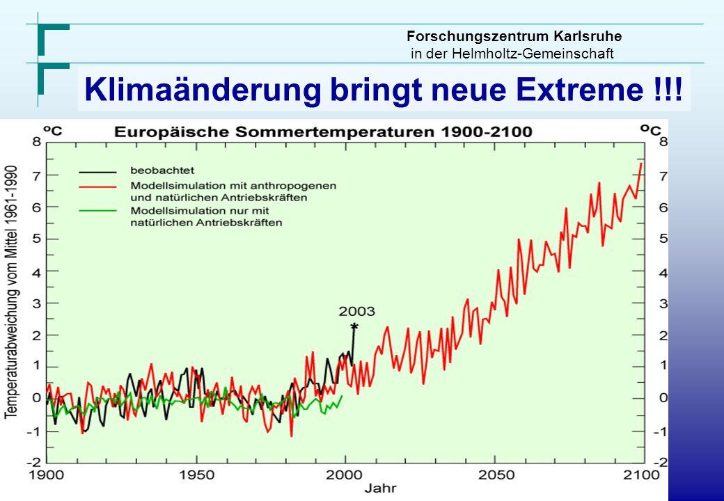 Klimaänderung bringt neue Extreme !!!