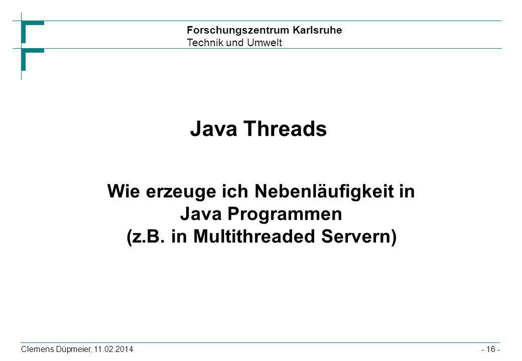 Java Threads Wie erzeuge ich Nebenläufigkeit in Java Programmen (z.B.