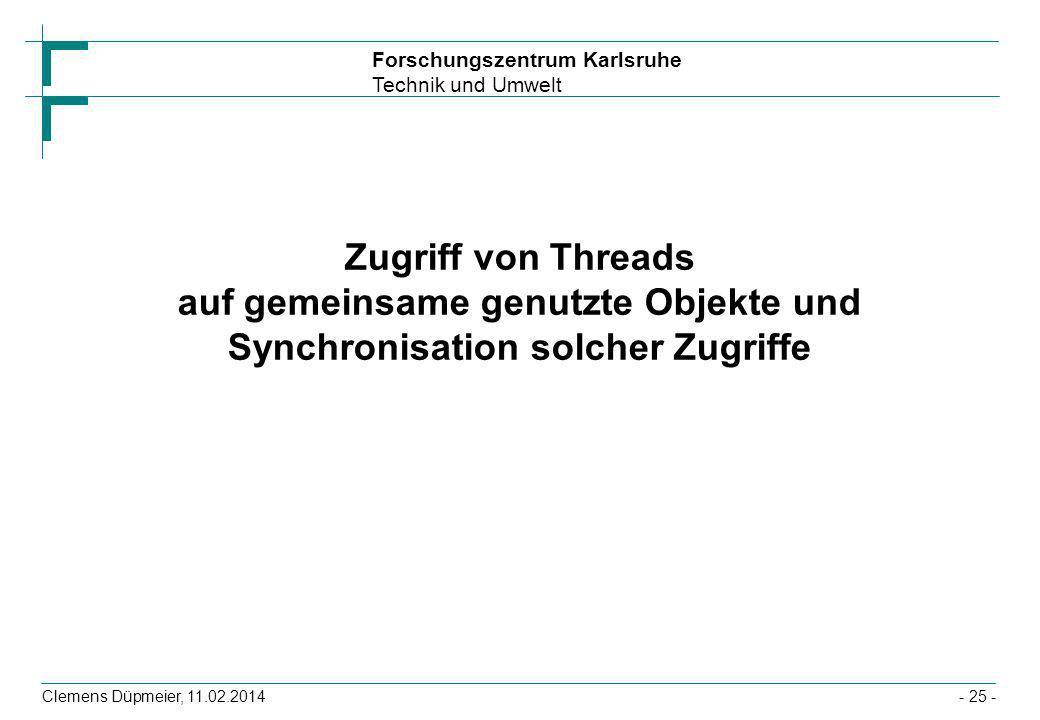 Zugriff von Threads auf gemeinsame genutzte Objekte und Synchronisation solcher Zugriffe