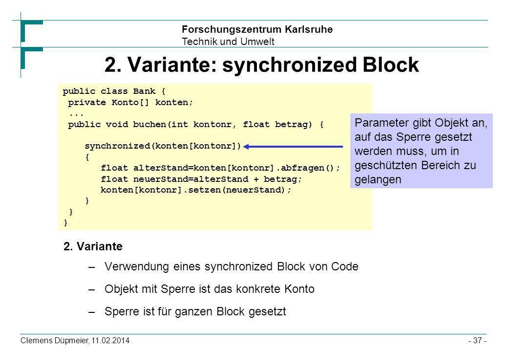 2. Variante: synchronized Block