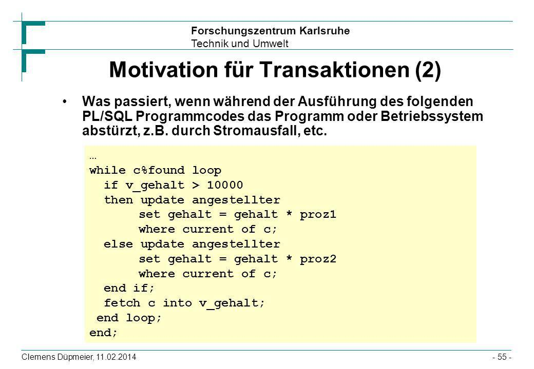Motivation für Transaktionen (2)