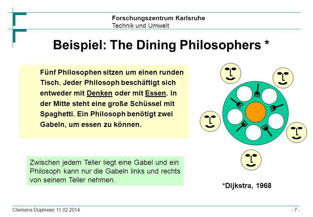 Beispiel: The Dining Philosophers *