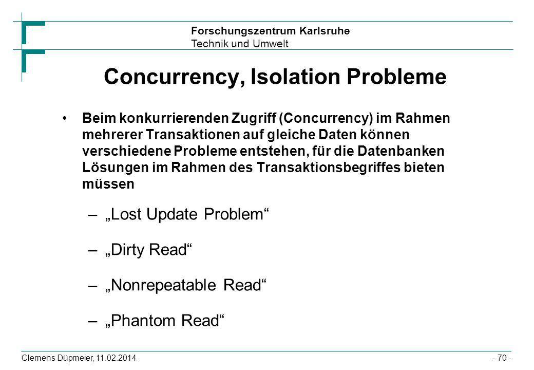 Concurrency, Isolation Probleme