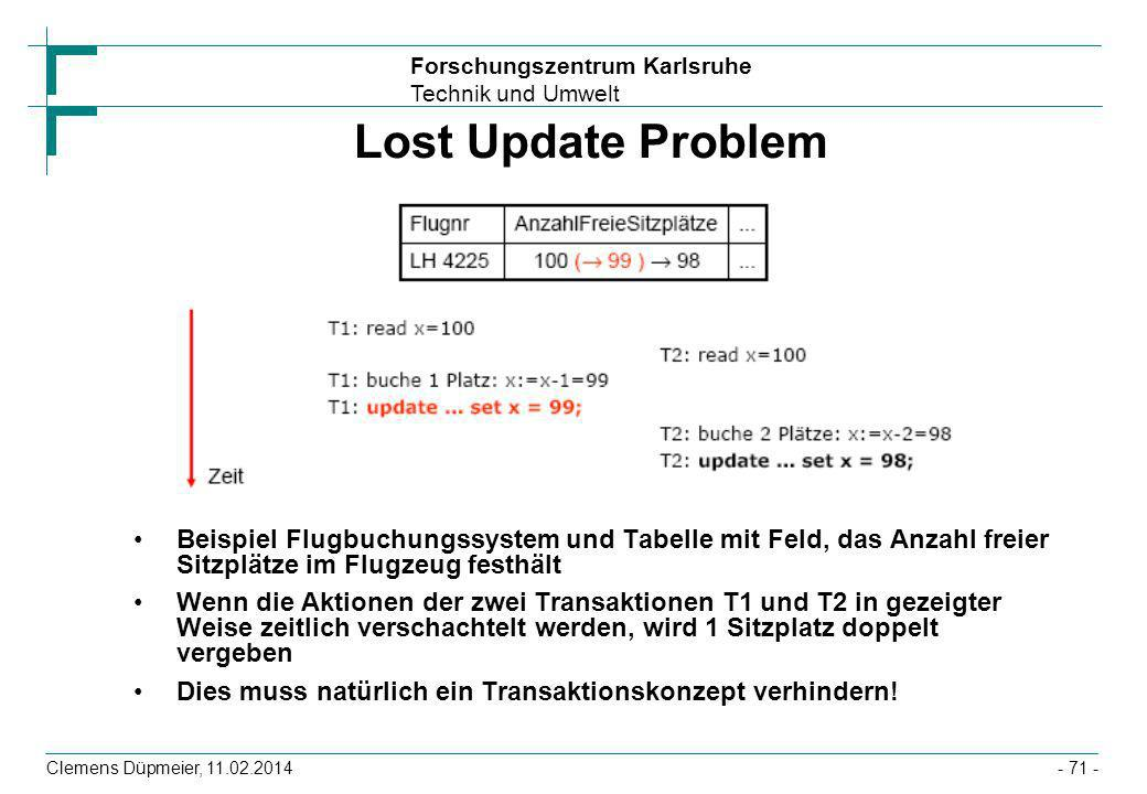 Lost Update ProblemBeispiel Flugbuchungssystem und Tabelle mit Feld, das Anzahl freier Sitzplätze im Flugzeug festhält.