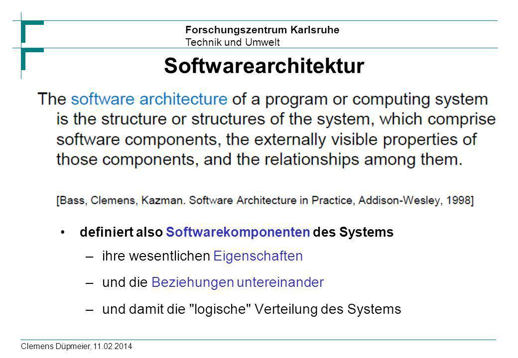 Softwarearchitektur ihre wesentlichen Eigenschaften