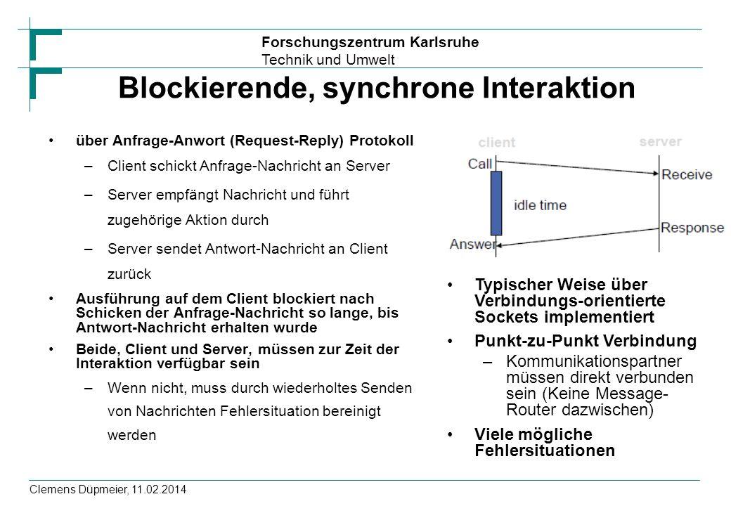 Blockierende, synchrone Interaktion