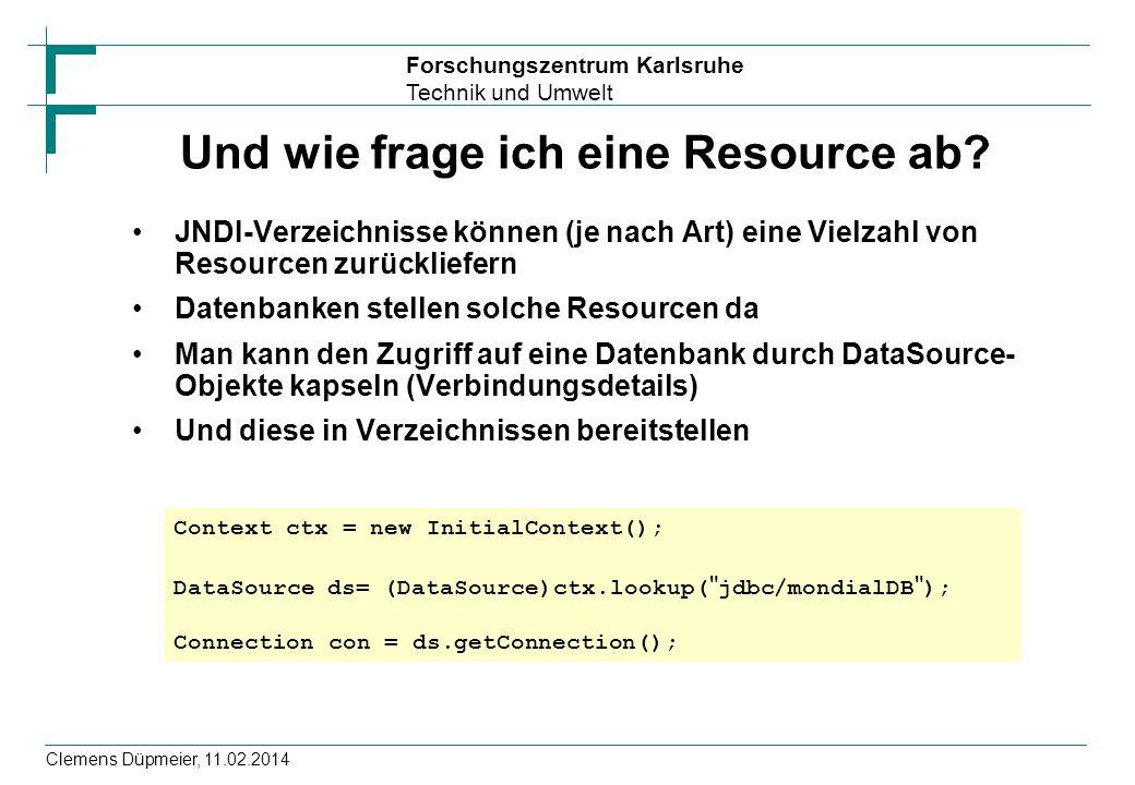 Und wie frage ich eine Resource ab