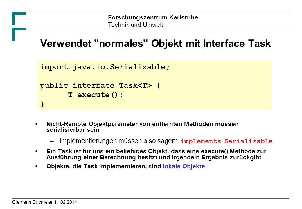 Verwendet normales Objekt mit Interface Task
